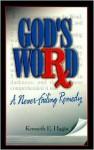 God's Word-A Never-Failing Remedy - Kenneth E. Hagin
