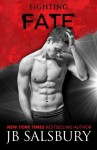 Fighting Fate (Fighting Series) (Volume 7) - JB Salsbury