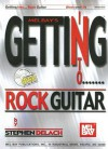 Getting Into Rock Guitar [With CD] - Stephen Delach