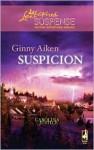 Suspicion - Ginny Aiken