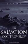 The Salvation Controversy - Jimmy Akin, Regis Martin