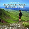 Enjoying The Brecon Beacons National Park - Roly Smith