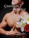 Guardian's Patience - Jacqueline Rhoades
