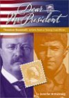 Theodore Roosevelt: Letters from a Young Coal Miner - Jennifer Armstrong