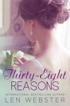 Thirty-Eight Reasons - Len Webster