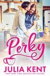 Perky - Julia Kent
