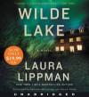 Wilde Lake - Kathleen McInerney, Laura Lippman, Nicole Poole