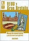 Ee Uu y Gran Bretana - Manual de Conversacion - Oceano