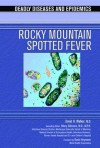 Rocky Mountain Spotted Fever - David H. Walker, I. Edward Alcamo, David Heymann