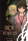Le Roi des Ronces 2 - Yuji Iwahara, 岩原裕二, Florent Gorges