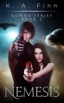 Nemesis (Nomad Series Book 2) - K.A. Finn