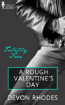 A Rough Valentine's Day - Devon Rhodes