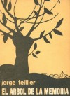 El árbol de la memoria - Jorge Teillier