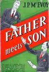 Father Meets Son - J.P. McEvoy