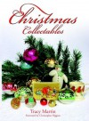 Christmas Collectables - Tracy Martin