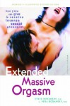 Extended Massive Orgasm: How you can give and receive intense sexual pleasure (Positively Sexual) - Steve Bodansky, Vera Bodansky