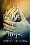 An Ounce of Hope (A Pound of Flesh) by Jackson, Sophie (January 5, 2016) Paperback - Sophie Jackson