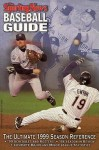 The Sporting News Baseball Guide: 1999 Edition - Baseball Guide, Craig Carter, Dave Sloan