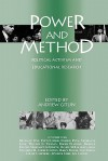 Power and Method: Political Activism and Educational Research - Andrew Gitlin