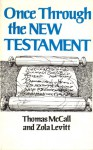 Once Through The New Testament - Thomas S. McCall, Zola Levitt