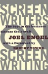 Screenwriters on Screen-Writing: The Best in the Business Discuss Their Craft - Joel Engel
