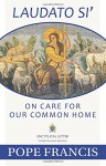 On Care for Our Common Home (Laudato Si') - Pope Francis, The Word Among Us Press