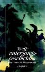 Weltuntergangsgeschichten von Jules Verne bis Friedrich Dürrenmatt. - Franz Sutter