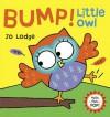 Bump! Little Owl - Jo Lodge