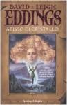 Abisso Di Cristallo (La Saga Dei Sognatori, #3) - Leigh Eddings, Linda De Angelis