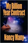 My Billion Year Contract - Nancy Many