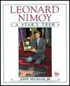 Leonard Nimoy: A Star's Trek - John Micklos Jr.