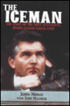 The Iceman: The Story of the Most Successful Rugby League Coach Ever - John Monie