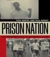 Prison Nation: The Warehousing of America's Poor - Paul Wright, Tara Herivel