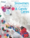 Snowmen, Snowflakes & Candy Canes - Glenda Chamberlain, Glenda Chamberlain