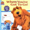 When You've Got To Go (Bear in the Big Blue House, No. 6) - Mitchell Kriegman, Kathryn Mitter