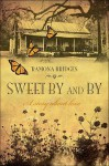 Sweet By and By - Ramona Bridges