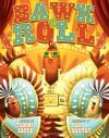 Bawk & Roll - Tammi Sauer, Dan Santat
