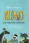 Rumo & His Miraculous Adventures: A Novel in Two Books - Walter Moers, Bronson Pinchot