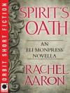 Spirit's Oath - Rachel Aaron