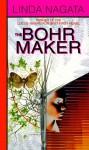 The Bohr Maker - Linda Nagata