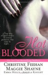 Hot Blooded - Maggie Shayne, Christine Feehan, Emma Holly, Angela Knight