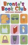 Bronte's Book Club - Kristiana Gregory