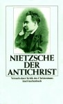 Der Antichrist - Friedrich Nietzsche