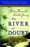 The River of Doubt - Candice Millard