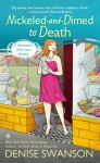 Nickeled-and-Dimed to Death: A Devereaux's Dime Store Mystery - Denise Swanson