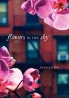 Flowers in the Sky - Lynn Joseph