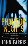 Phantom Nights - John Farris