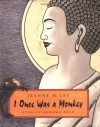 I Once Was a Monkey: Stories Buddha Told - Jeanne M. Lee