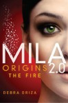 Origins: The Fire - Debra Driza