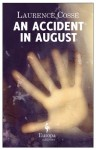 An Accident in August - Laurence Cossé, Alison Anderson